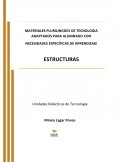MATERIALES PLURILÍNGÜES DE TECNOLOGÍA ADAPTADOS PARA ALUMNADO CON NECESIDADES ESPECÍFICAS DE APRENDIZAJE. ESTRUCTURAS