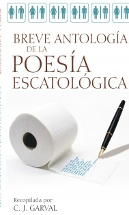 BREVE ANTOLOGÍA DE LA POESÍA ESCATOLÓGICA