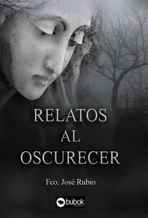 RELATOS AL OSCURECER