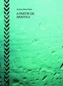 A PARTIR DE SRAFFA II