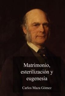 Matrimonio, esterilización y eugenesia