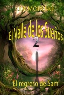 El valle de los sueños 2 (El regreso de Sam)