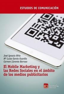 El Mobile Marketing y las Redes Sociales en el ámbito de los medios publicitarios