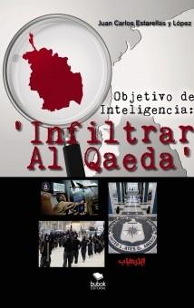 Objetivo de Inteligencia: 'Infiltrar Al Qaeda'