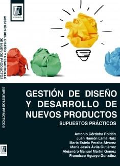 Gestión del Diseño y Desarrollo de Nuevos Productos. Supuestos prácticos