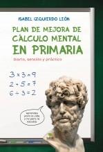 Libro Plan de mejora de cálculo mental en primaria. Diario, sencillo y práctico., autor Isabel Izquierdo León