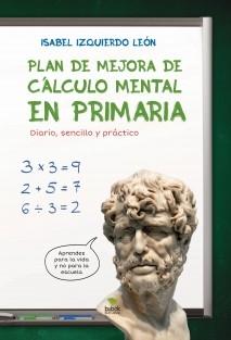 Plan de mejora de cálculo mental en primaria. Diario, sencillo y práctico.