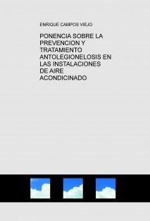 PONENCIA SOBRE LA PREVENCION Y TRATAMIENTO ANTOLEGIONELOSIS EN LAS INSTALACIONES DE AIRE ACONDICINADO