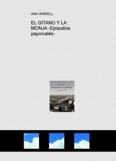 EL GITANO Y LA MONJA -Episodios payo/calés-