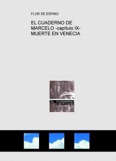 EL CUADERNO DE MARCELO -capítulo IX- MUERTE EN VENECIA