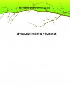 dinosaurios retilianos y humanos