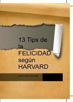 13 Tips de la FELICIDAD según HARVARD