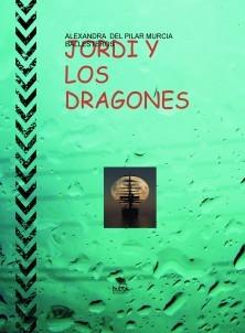 JORDI Y LOS DRAGONES (CANTOS DE SIRENA)
