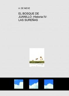 EL BOSQUE DE JUANILLO -Historia IV- LAS SUREÑAS