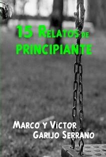 15 RELATOS DE PRINCIPIANTE