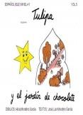 TULIPA Y EL JARDÍN DE CHOCOLATE / Vol.5
