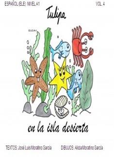 TULIPA EN LA ISLA DESIERTA / Vol.4