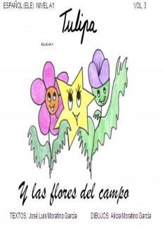 TULIPA Y LAS FLORES DEL CAMPO / Vol.3