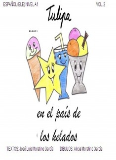 TULIPA EN EL PAÍS DE LOS HELADOS / Vol.2