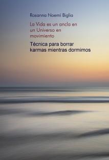 La Vida es un ancla en un Universo en movimiento