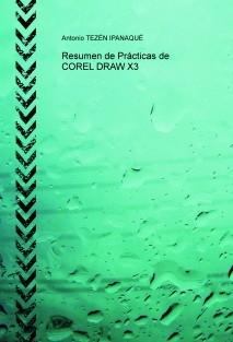 Resumen de Prácticas de COREL DRAW X3