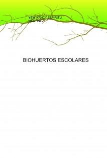 BIOHUERTOS ESCOLARES