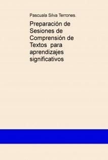 Preparación de Sesiones de Comprensión de Textos  para aprendizajes significativos