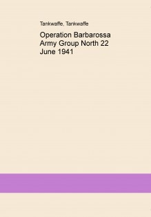 Operation Barbarossa Army Group North 22 June 1941