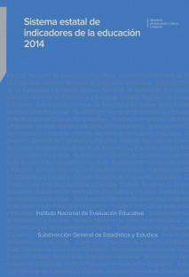 Sistema estatal de indicadores de la educación 2014