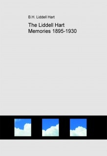 The Liddell Hart Memories 1895-1930