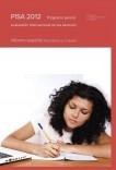 PISA 2012. Programa para la evaluación internacional de los alumnos. Informe español. Resultados y contexto