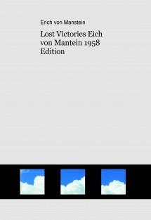 Lost Victories Erich von Manstein 1958 Edition