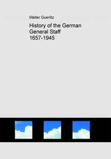 History of the German General Staff 1657-1945