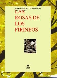 LAS ROSAS DE LOS PIRINEOS- NI UN PELO DE TONTAS