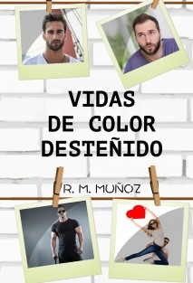 Vidas de color desteñido