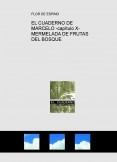 EL CUADERNO DE MARCELO -capítulo X- MERMELADA DE FRUTAS DEL BOSQUE