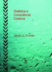 Dialética e Consciência Coletiva