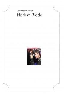 Harlem Blade I (Inicio)