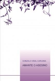 AMANTE O ASESINO