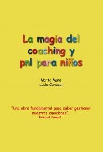 La magia del coaching y pnl para niños