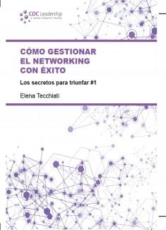 Cómo gestionar el networking con éxito
