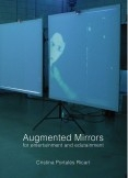 Augmented Mirrors for entertainment and edutainment