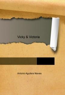 Vicky & Victoria
