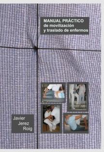 Manual práctico de movilización y traslado de enfermos
