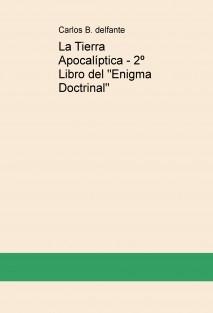 """La Tierra Apocalíptica - 2º Libro del """"Enigma Doctrinal"""""""