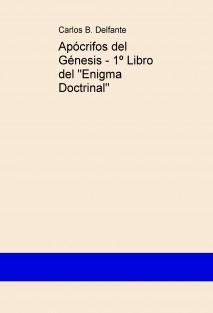 """Apócrifos del Génesis - 1º Libro del """"Enigma Doctrinal"""""""