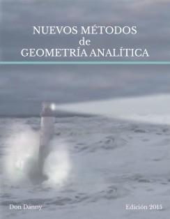 Nuevos Métodos de Geometría Analítica