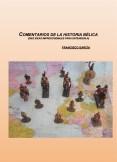 COMENTARIOS DE LA HISTORIA BÉLICA (DIEZ IDEAS IMPRESCINDIBLES PARA ENTENDERLA)