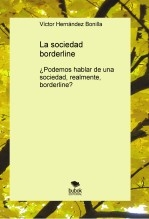 La sociedad borderline