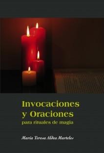 Invocaciones y Oraciones para rituales de magia